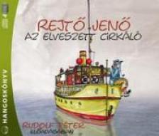 REJT� JEN� - AZ ELVESZETT CIRK�L� - HANGOSK�NYV - (1CD)