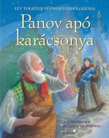 Lev Tolsztoj népmesefeldolgozása Míg Holder - Panov apó karácsonya - Lev Tolsztoj népmesefeldolgozása