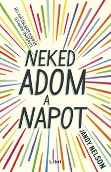 Jandy Nelson - Neked adom a napot [eK�nyv: epub, mobi]