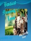 Great King Felix The - Biblical Meaning of Love [eK�nyv: epub,  mobi]