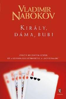 Vladimir Nabokov - Kir�ly, d�ma, bubi