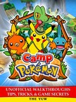 Yuw The - Camp Pokemon Unofficial Walkthroughs Tips,  Tricks & Game Secrets [eK�nyv: epub,  mobi]
