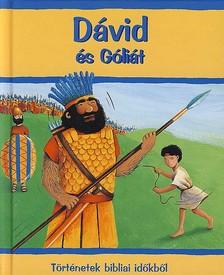 - DÁVID ÉS GÓLIÁT - TÖRTÉNETEK BIBLIAI IDŐKBŐL