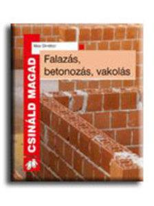DIRECTOR, MAX - FALAZ�S, BETONOZ�S, VAKOL�S - CSIN�LD MAGAD - (�J KIAD�S)