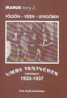 - IKARUS STORY 2. - F�LD�N-V�ZEN-LEVEG�BEN - UHRI TESTV�REK T�RT�NETE