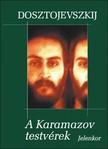 Fjodor Mihajlovics Dosztojevszkij - A Karamazov testv�rek [eK�nyv: epub, mobi]