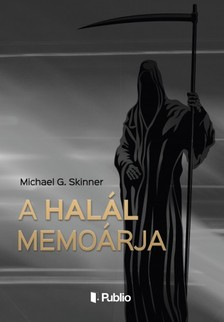 G. Skinner Michael - A Hal�l memo�rja [eK�nyv: epub, mobi]