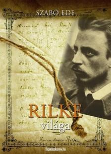 Szab� Ede - Rilke vil�ga [eK�nyv: epub, mobi]