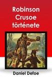 Rad� Vilmos - Robinson Crusoe t�rt�nete [eK�nyv: epub,  mobi]