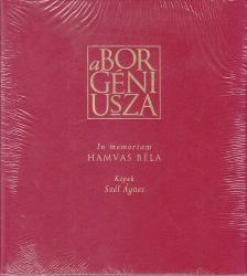 - A BOR GÉNIUSZA - IN MEMORIAM HAMVAS BÉLA /ANGOL-NÉMET-FRANCIA-MAGYAR/