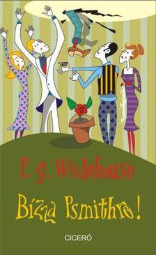 P. G. Wodehouse - B�zza Psmithre!