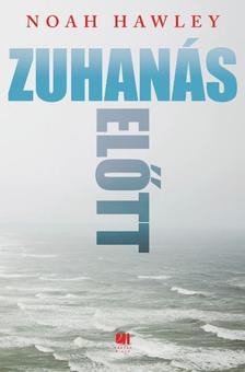 Noah Hawley - Zuhan�s el�tt