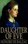 Honor� de Balzac - A Daughter of Eve [eK�nyv: epub,  mobi]