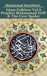 Sakura Muhammad - Islam Folklore Vol 3 The Staff of Prophet Moses (Musa) [eKönyv: epub,  mobi]