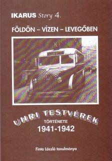 - IKARUS STORY 4. - F�LD�N-V�ZEN-LEVEG�BEN - UHRI TESTV�REK T�RT�NETE