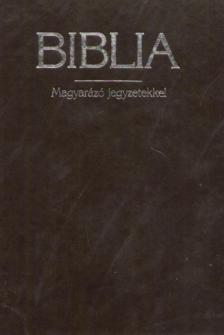 - BIBLIA - MAGYARÁZÓ JEGYZETEKKEL