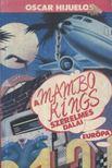 Hijuelos, Oscar - A Mambo Kings szerelmes dalai [antikvár]