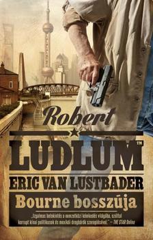 ROBERT LUDLUM - ERIC VAN LUSTBADER - BOURNE BOSSZ�JA
