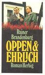 BRANDENBURG, RAINER - Oppen & Ehrlich [antikvár]