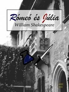 William Shakespeare - Rómeo és Júlia [eKönyv: epub, mobi]