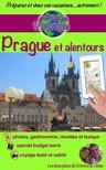 Olivier Rebiere, Cristina Rebiere, Cristina Rebiere - eGuide Voyage: Prague et alentours [eK�nyv: epub,  mobi]