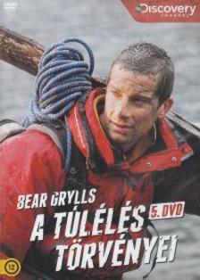 - A T�L�L�S T�RV�NYEI 5. - BEAR GRYLLS