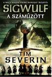 Tim Severin - A sz�m�z�tt: Sigwulf - Els� k�nyv