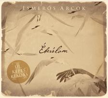 Ismerős Arcok - Ismerős Arcok - Éberálom CD (új, képes kiadás)