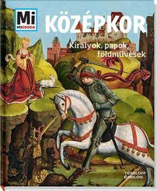 SCHALLER, ANDREA - K�z�pkor - Kir�lyok, papok, f�ldm�vesek