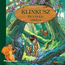 Alessandro Gatti - Klinkusz és a hold virága