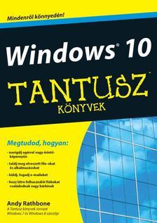 Andy Rathbone - Windows 10 - Tantusz k�nyvek