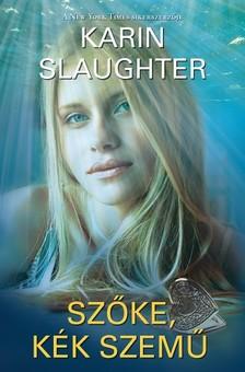 Karin Slaughter - Sz�ke, k�k szem� [eK�nyv: epub, mobi]