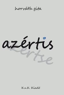 Horváth Gita - Azértis