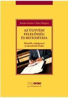 Sándor István, Szűcs Brigitta - Az ügyvédi felelősség és biztosítása