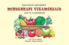 Scur Katalin - Mindennapi vitaminjaid