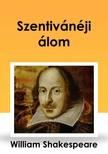 Shakeapeare William - Szentiv�n�ji �lom [eK�nyv: epub,  mobi]