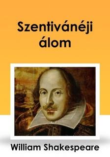 Shakeapeare William - Szentivánéji álom [eKönyv: epub, mobi]