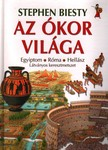 Stephen Biesty - AZ �KOR VIL�GA - EGYIPTOM - R�MA - HELL�SZ