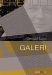 Grendel Lajos - Galeri   [eK�nyv: epub,  mobi]