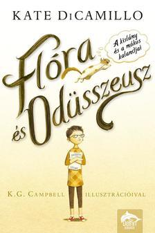 Kate DiCamillo - Flóra és Odüsszeusz - A kislány és a mókus kalandjai