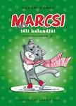 Koz�ri Dorka - Marcsi t�li kalandjai - Kem�ny bor�t�s