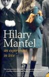 Hilary Mantel - An Experiment in Love [antikv�r]