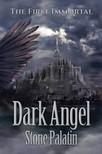 Elena Kalashnik Stone Palatin, - The First Immortal: Dark Angel [eK�nyv: epub,  mobi]
