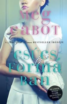 Cabot, Meg - Csúcsformában
