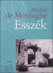 Michel de Montaigne - Essz�k 1-3. [eK�nyv: pdf]