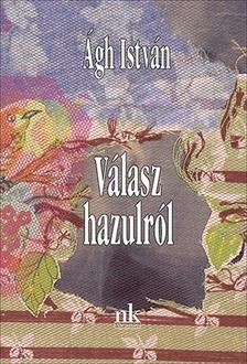 �gh Istv�n - V�lasz hazulr�l - Versek