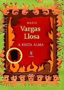 Mario VARGAS LLOSA - A Kelta �lma