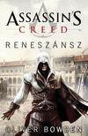 Oliver Bowden - Assassins Creed: Renesz�nsz