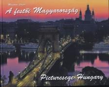 M�sz�ros L�szl� - A fest�i Magyarorsz�g - Picturesque Hungary