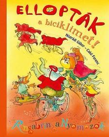Nógrádi Gábor - Cakó Ferenc - Ellopták a biciklimet